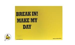 Break in ! Make My Day